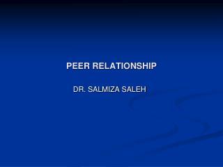 PEER RELATIONSHIP