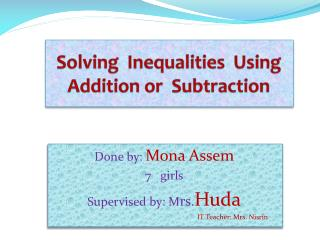 Solving  Inequalities  Using  Addition or  Subtraction