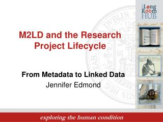 M2LD and the Research Project Lifecycle