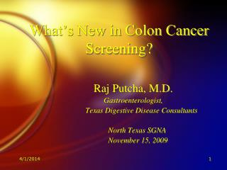 What s New in Colon Cancer Screening