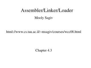 Assembler/Linker/Loader
