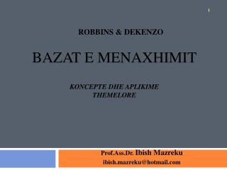 ROBBINS & DEKENZO BAZAT E MENAXHIMIT Koncepte dhe Aplikime  Themelore