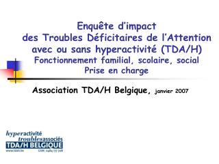 Association TDA/H Belgique,  janvier 2007