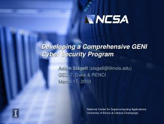 Developing a Comprehensive GENI Cyber Security Program