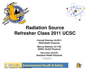 Radiation Source  Refresher Class 2011 UCSC