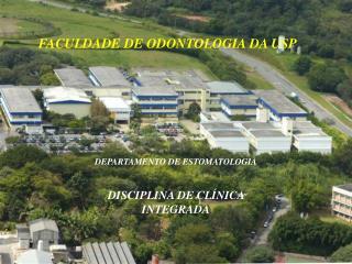 FACULDADE DE ODONTOLOGIA DA USP