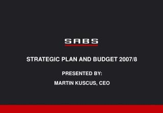 STRATEGIC PLAN AND BUDGET 2007/8