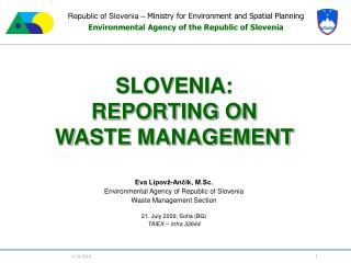 Republic of Slovenia –  Ministry for Environment and Spatial Planning