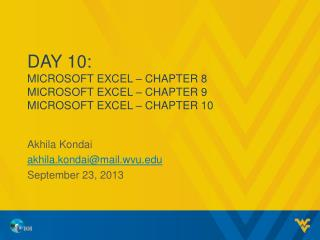 Day 10: MICROSOFT EXCEL – CHAPTER  8 MICROSOFT EXCEL – CHAPTER  9 MICROSOFT EXCEL – CHAPTER  10
