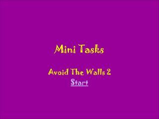 Mini Tasks