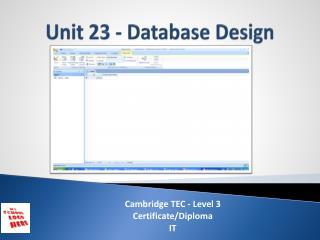 Unit 23 - Database Design