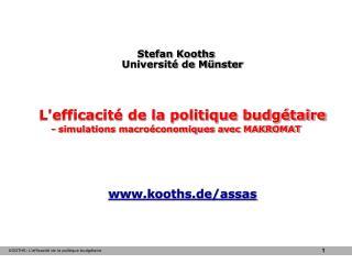 Stefan Kooths Université de Münster L'efficacité de la politique budgétaire