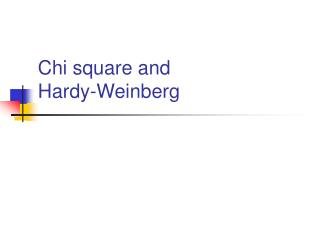 Chi square and  Hardy-Weinberg