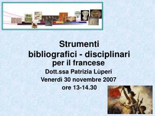 Strumenti  bibliografici - disciplinari