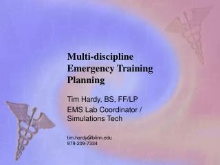 Multi-discipline Emergency Training Planning