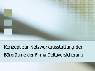 Konzept zur Netzwerkausstattung der