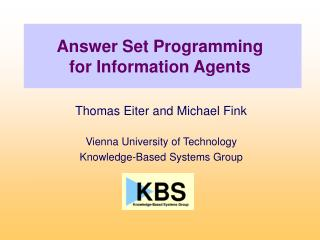 Answer Set Programming               for Information Agents