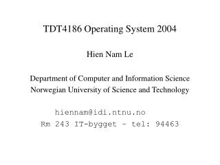 TDT4186 Operating System 2004