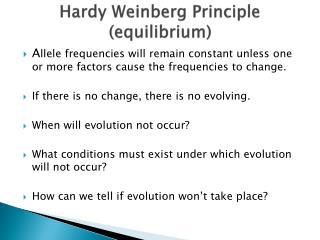 Hardy Weinberg Principle (equilibrium)