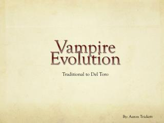 Vampire Evolution