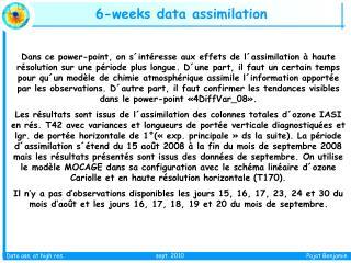 6-weeks data assimilation