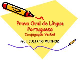 Prova Oral de Língua Portuguesa Conjugação Verbal