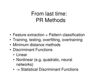 From last time: PR Methods