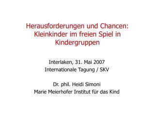 Herausforderungen und Chancen: Kleinkinder im freien Spiel in Kindergruppen