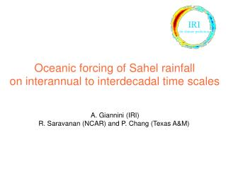 Oceanic forcing of Sahel rainfall on interannual to interdecadal time scales