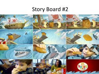 Story Board #2