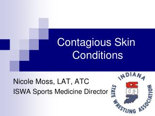 Contagious Skin  Conditions