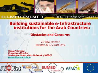 Building sustainable e-Infrastructure institutions for the Arab Countries: Obstacles and Concerns