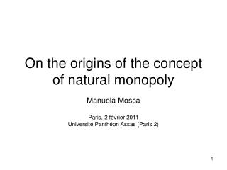 On the origins of the concept of natural monopoly