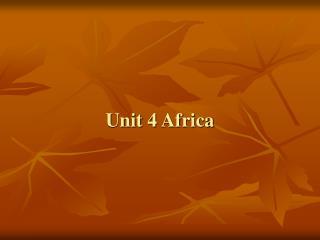 Unit 4 Africa