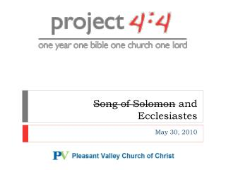 Song of Solomon  and Ecclesiastes