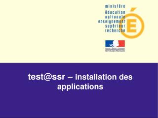test@ssr �  installation des applications