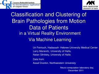 Classification and Clustering of Brain Pathologies from Motion Data of Patients