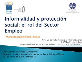 Informalidad y protección social: el rol del Sector Empleo