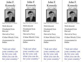 John F. Kennedy 1917-1963