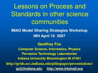 Lessons on Process and Standards in other science communities