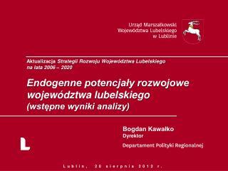 Aktualizacja  Strategii Rozwoju Województwa Lubelskiego na lata 2006 – 2020