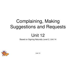 Complaining, Making Suggestions and Requests