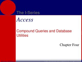 Compound Queries and Database Utilities