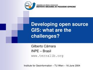 Developing open source GIS: what are the challenges?