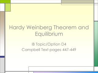 Hardy Weinberg Theorem and Equilibrium