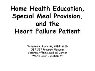 Home Health Education,  Special Meal Provision,  and the  Heart Failure Patient