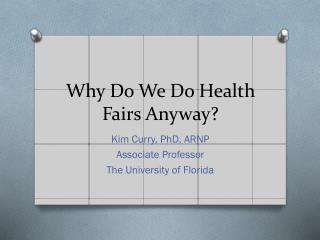 Why Do We Do Health Fairs Anyway?