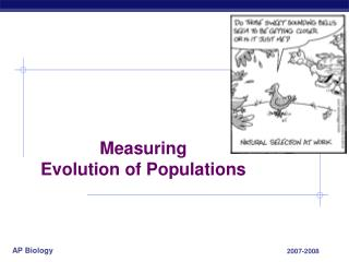 Measuring Evolution of Populations