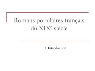Romans populaires fran ais du XIXe si cle