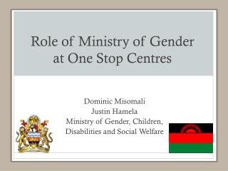 Role of Ministry of Gender at One Stop Centres